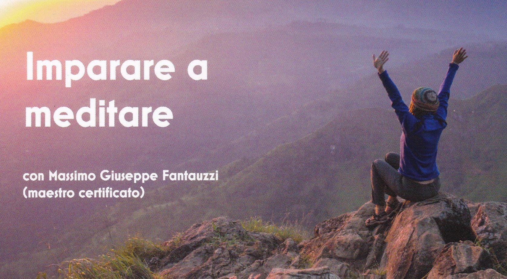 Imparare a meditare con Massimo Fantauzzi